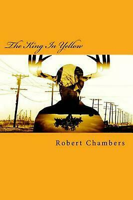 The King in Yellow by Robert W. Chambers Paperback Book (English)