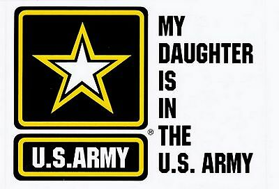 My Daughter is in the Army Star Decal