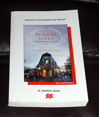 BUENOS AIRES Biography of a City by JAMES GARDNER NEW 2015 ARC