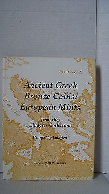 Ancient Greek Bronze Coins : European Mints from the Lindgren Collection by H...