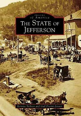 The State of Jefferson by Bernita Tickner Paperback Book (English)
