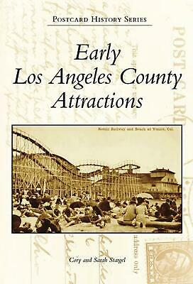 Early Los Angeles County Attractions by Cory Stargel (English) Paperback Book Fr