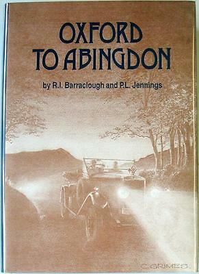 Oxford To Abingdon Barraclough Jenning Car Book Isbn:0951450913 Signed