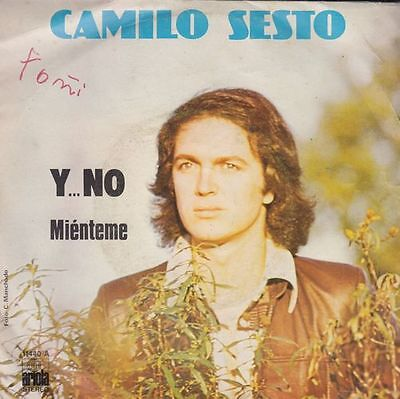 "CAMILO SESTO - Y no -  7"" single 45 r@ro de vinilo"