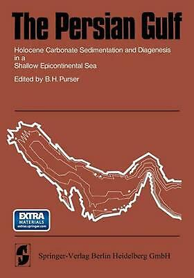 The Persian Gulf: Holocene Carbonate Sedimentation and Diagenesis in a Shallow E