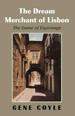 The Dream Merchant of Lisbon by Gene Coyle (English) Paperback Book Free Shippin