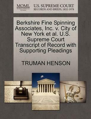 Berkshire Fine Spinning Associates, Inc. v. City of New York et al. U.S. Supreme