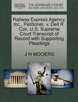 Railway Express Agency, Inc., Petitioner, v. Dell R. Cox. U.S. Supreme Court Tra