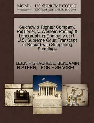 Selchow & Righter Company, Petitioner, v. Western Printing & Lithographing Compa