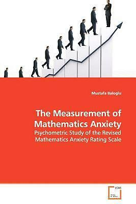 The Measurement of Mathematics Anxiety: Psychometric Study of the Revised Mathem
