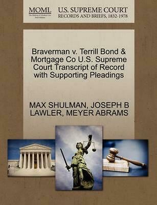 Braverman v. Terrill Bond & Mortgage Co U.S. Supreme Court Transcript of Record
