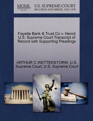 Fayette Bank & Trust Co v. Herod U.S. Supreme Court Transcript of Record with Su