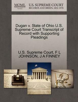 Dugan v. State of Ohio U.S. Supreme Court Transcript of Record with Supporting P