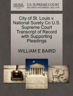City of St. Louis v. National Surety Co U.S. Supreme Court Transcript of Record