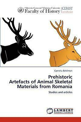 Prehistoric Artefacts of Animal Skeletal Materials from Romania: Studies and art