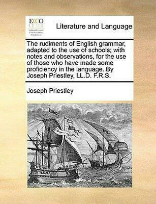 The Rudiments of English Grammar, Adapted to the Use of Schools; With Notes and