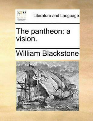 The Pantheon: A Vision. by William Blackstone Paperback Book (English)