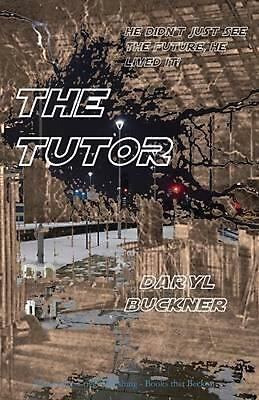 NEW The Tutor by Daryl Buckner Paperback Book (English) Free Shipping