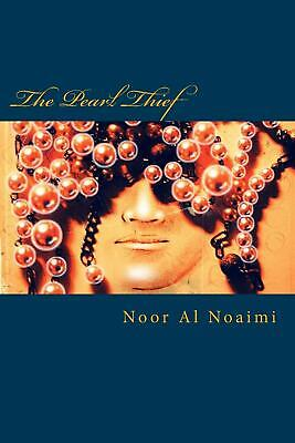 The Pearl Thief by Noor Al Noaimi (English) Paperback Book Free Shipping!