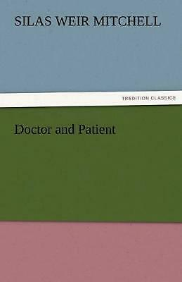 Doctor and Patient by Silas Weir Mitchell (English) Paperback Book Free Shipping
