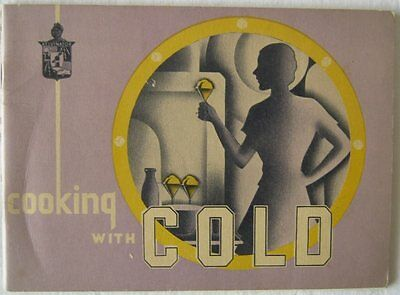 Vintage  Booklet Cooking With Cold Kelvinator Sales Corporation Undated