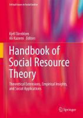 Handbook of Social Resource Theory: Theoretical Extensions, Empirical Insights,