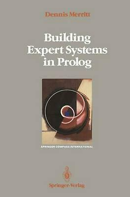 Building Expert Systems in PROLOG by Dennis Merritt (English) Paperback Book Fre
