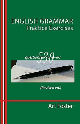 English Grammar Practice Exercises by Art Foster (English) Paperback Book
