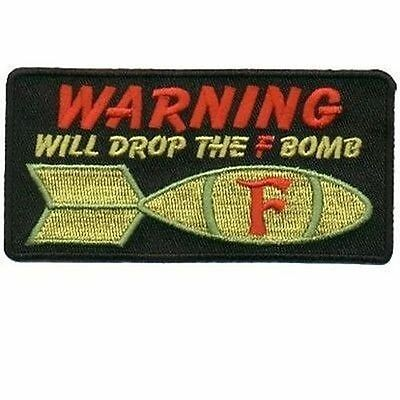 F BOMB WARNING Embroidered Motorcycle MC Club Funny NEW Biker Fun Patch PAT-0608
