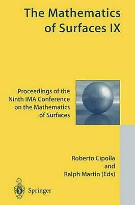 The Mathematics of Surfaces IX: Proceedings of the Ninth Ima Conference on the M
