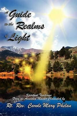LIGHT OF AWAKENING: Prophecies and Teachings of the Ascended