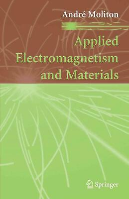Applied Electromagnetism and Materials by Andre Moliton (English) Paperback Book