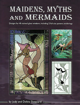 MAIDENS MYTHS AND MERMAIDS Stained Glass Pattern Book Fantasy