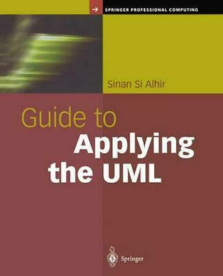 Guide to Applying the UML by Sinan Si Alhir (English) Hardcover Book Free Shippi