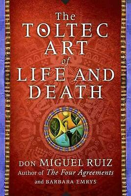 Toltec Art of Life and Death by Don Miguel Ruiz (English) Hardcover Book Free Sh