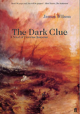 The Dark Clue, Wilson, James, New
