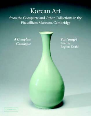 Korean Art from the Gompertz and Other Collections in the Fitzwilliam Museum: A