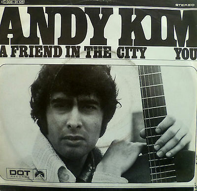 """7"""" 1970 KULT ! ANDY KIM : A Friend In The City /MINT-?"""