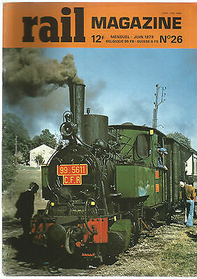 Rail Magazine N°26 Bb 7003 Et 20205 / Cc Series 202-203-204 / 220 T Nord