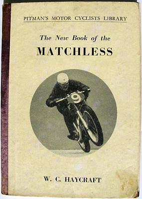 The New Book of the MATCHLESS - Motorcycle Handbook - 1950, 1st ed. - PITMAN'S