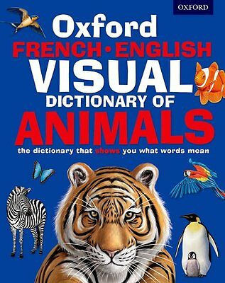 Oxford French-English Visual Dictionary of Animals, Paperback - 9780192737557