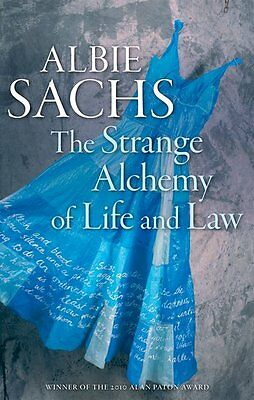 The Strange Alchemy of Life and Law, Paperback; Sachs, Albie. - 9780199605774