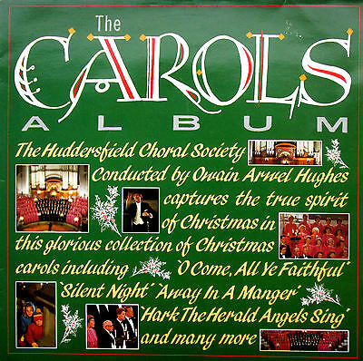 The Carols Album Huddersfield Choral Society 1986 EXCELLENT