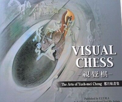 Visual Chess The Arts Of Yueh-Mei Cheng *first Ed*
