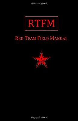 *NEW* - Rtfm: Red Team Field Manual (Paperback) ISBN1494295504