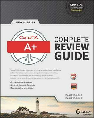 Comptia A+ Complete Review Guide, (Exams 220-901 and 220-902), Third Edition by