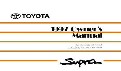 1997 Toyota Supra Owner Manual User Guide Reference Operator Book Fuses Fluids