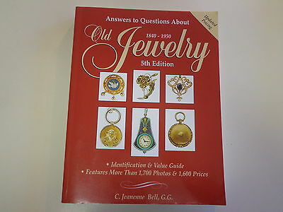 Old Jewelry 1840-1950 5th Edition Answers to Questions Guide 1999
