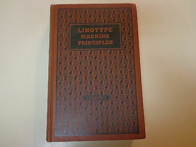 Linotype Machine Principles Official Manual 1940 Printing Typesetting