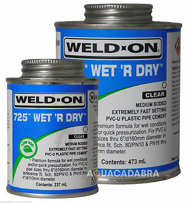 Weld-On 725 Wet R Dry Plastic Pvc Filter Pipe Cement Glue Solvent Fish Pond Pool